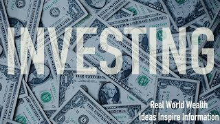 Investing | Real World Wealth