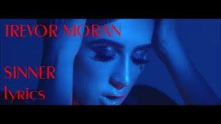 SINNER - Trevor Moran | Lyrics