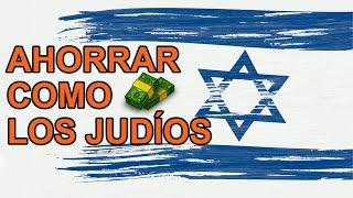 Ahorra Como Los Judíos - 5 Secretos de Sabiduría Financiera