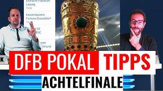 DFB Pokal Tipps zum Achtelfinale 2019/2020 zu den 8 Spielen am Dienstag und Mittwoch