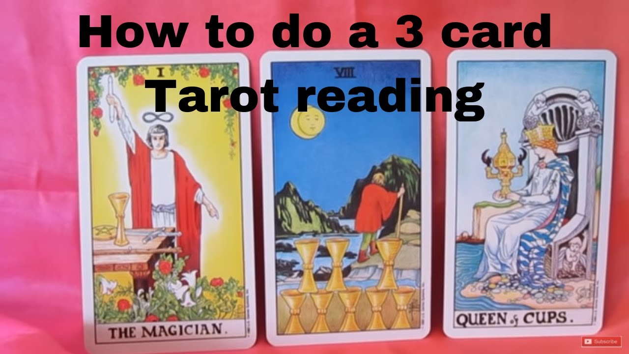 How to do a 3 card Tarot Reading - Mini Lesson