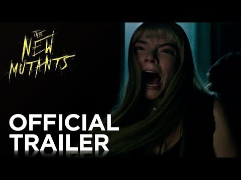 New Mutants (Official Trailer) - Anya Taylor joy, Maisie Wiliams, Charlie Heaton, Alice Brage
