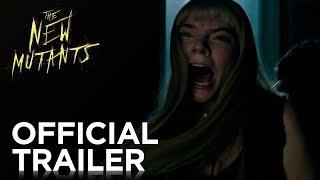 New Mutants (Official Trailer) - Anya Taylor joy, Maisie Wiliams, Charlie Heaton, Alice Brage
