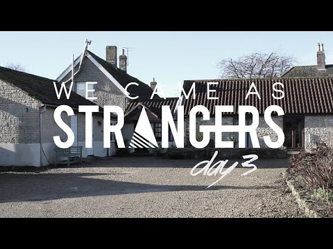 We Came As Strangers (#Album 3, Day 3, Studio Sessions)