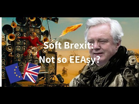 soft brexit not so eeasy youtube