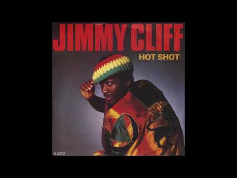 JIMMY CLIFF Hot Shot Extended 1985