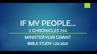 IF MY PEOPLE..  2 CHRONICLES 7:14
