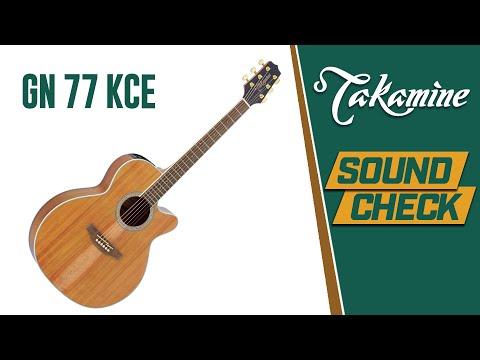 SOUND CHECK - Takamine GN77KCE