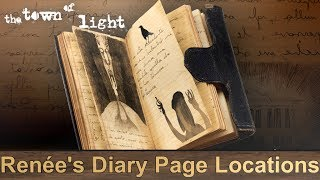 The Town Of Light Renée's Diary Page Locations