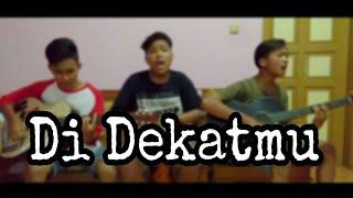 Di Dekatmu - Crazy Rasta ( COVER )