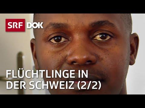 Auf euch hat hier niemand gewartet (2/2) | Flüchtlinge in der Schweiz | Doku | SRF DOK