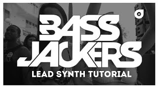 Bassjackers lead bass drop synth tutorial
