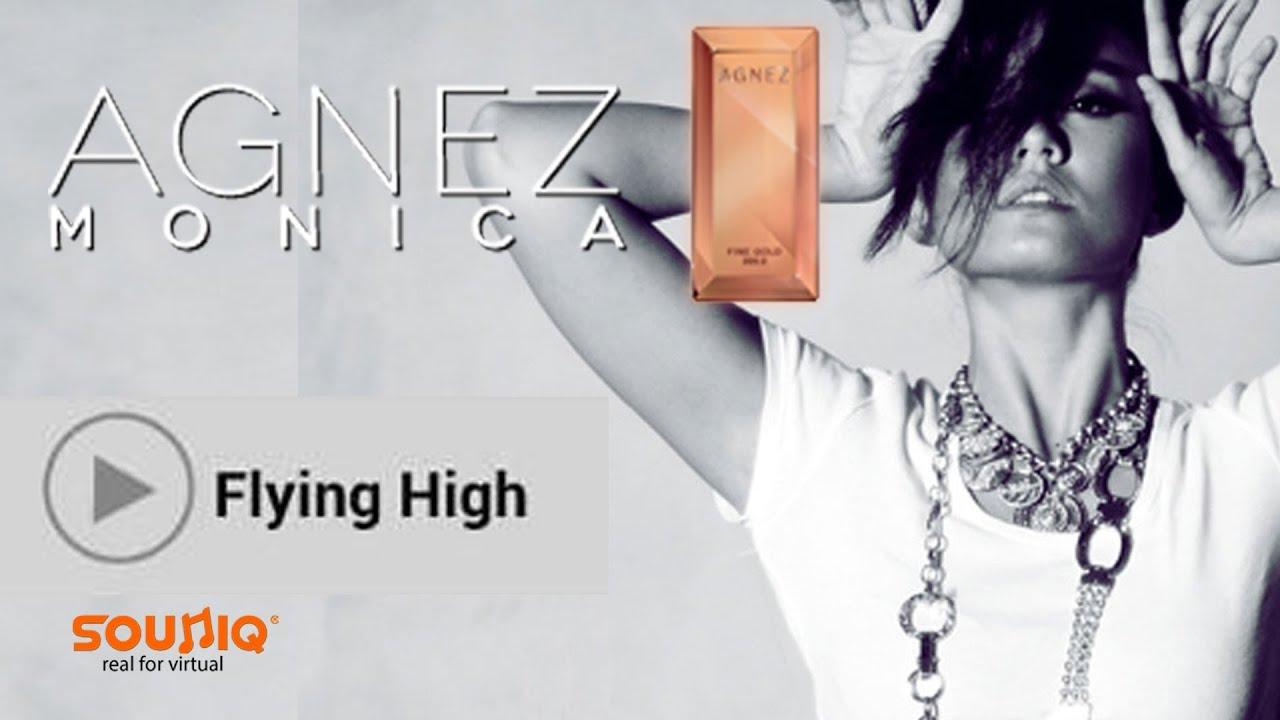 Agnes Monica Flyin High