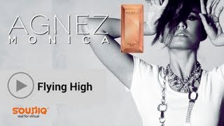Agnes Monica - Flying High ( Studio Vers ) #Agnezmo