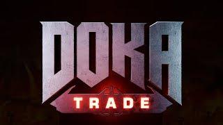 DOKA 2 - TRADE (Официальный трейлер игры)