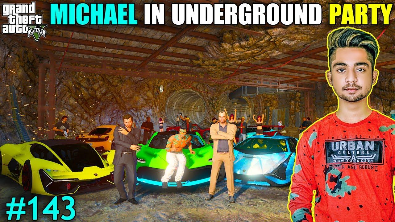 MICAHEL IN UNDERGOUND PARTY | MICHAEL BLAST THE UNDERGROUND TUNNEL | GTA V GAMEPLAY #143