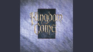 Provided to YouTube by UMG What Love Can Be · Kingdom Come Kingdom ...