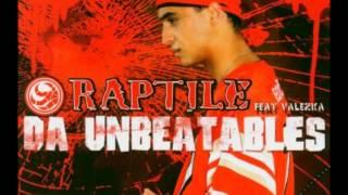 Raptile Feat. Valezka - Da Unbeatables