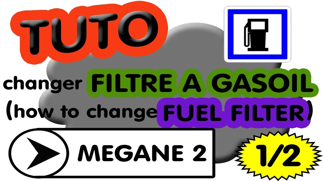 1  2  tuto changer filtre  u00e0 gasoil m u00e9gane 2  how to change