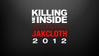 Killing Me Inside - Menyesal (Live at Jakcloth 2012)