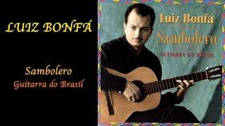 LUIZ BONFÁ: «Sambolero. Guitarra do Brasil» (1957) – Full Album