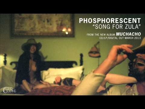 "Phosphorescent - ""Song for Zula"" (Official Audio) Mp3"