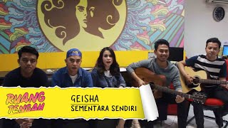 Video GEISHA - Sementara Sendiri (LIVE) at Ruang Tengah Prambors download MP3, 3GP, MP4, WEBM, AVI, FLV Oktober 2018