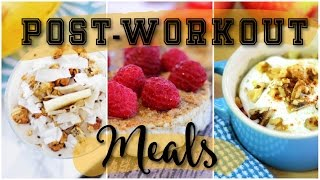 3 Quick & Easy Post Workout Snack Ideas!