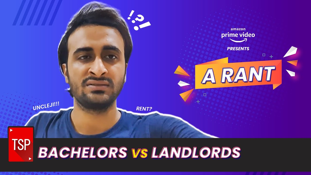 TSP's Bachelors Vs Landlords | A Rant