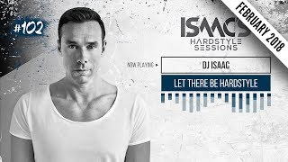 Isaacs Hardstyle Sessions 102  February... @ www.OfficialVideos.Net