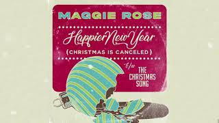 Maggie Rose Happier New Year (Christmas Is Canceled)