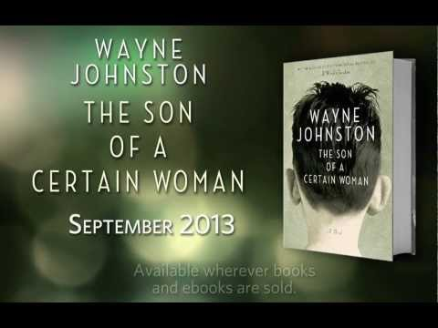 wayne-johnston's-the-son-of-a-certain-woman