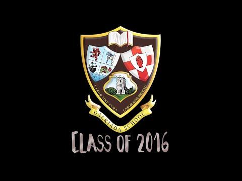 Dalriada School 2016 Upper Sixth Leavers Video