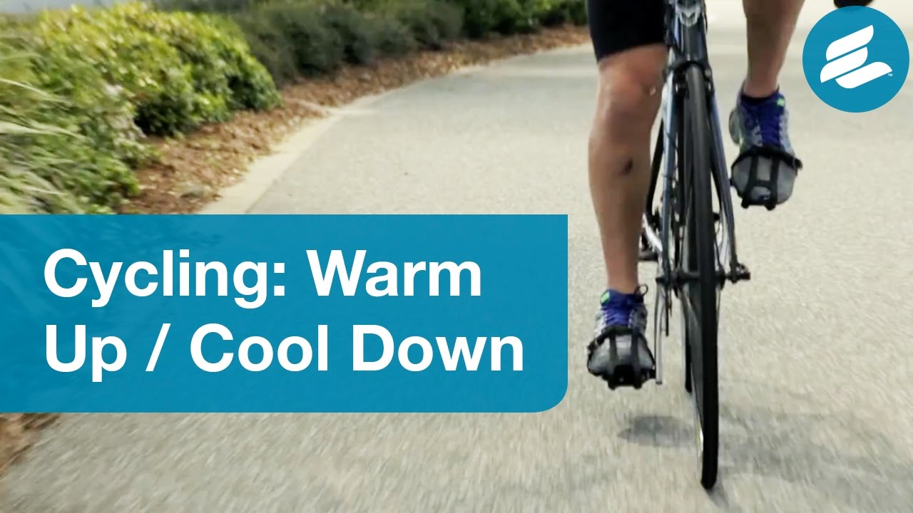 Cycling: Warm Up and Cool Down - YouTube