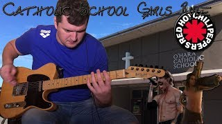 Catholic School Girls Rule (Red Hot Chili Peppers Guitar & Bass cover) with Anthony Kiedis vocals