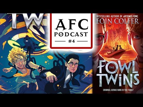 AFC Podcast #4 - FOWL TWINS Book Covers & Chapter 1!