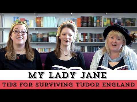 How to Win at Being a Woman in Tudor England with the Lady Janies! | My Lady Jane