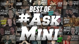 BEST OF #ASKMINI!! - 2 YEAR ANNIVERSARY SPECIAL