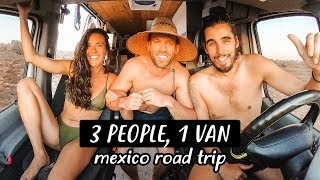 VAN LIFE MEXICO | 3 People Living in 1 Van