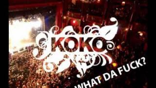 Sander van Doorn vs. Sak Noel - Koko, what da Fck (DJ kim0 mashUP)