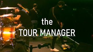 """The tour manager"" - LOLA MARSH on tour"