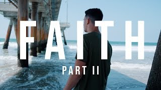 FAITH pt. II | Continuing Verbo's Story