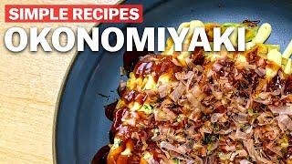 Simple recipes to try at home - Okonomiyaki