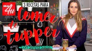 RECETAS FÁCILES para TUPPERS   con Sylvia Salas