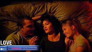 """Love"" de Gaspar NOE - La Critique de la Semaine"