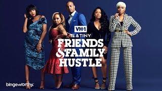 T.I. & Tiny: Friends & Family Hustle   Episode 1