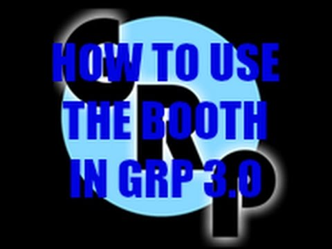 How to use the Booth in GRP 3.0