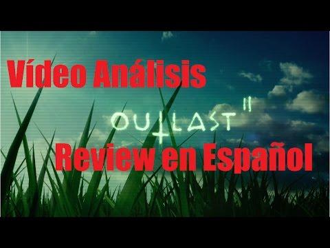 Outlast 2 - Vídeo Análisis / Review en Español - Opinión