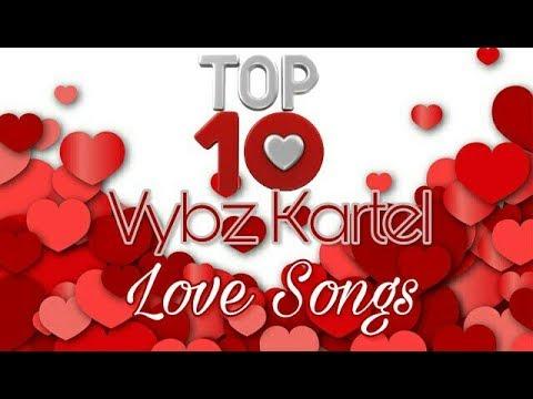 Top 10 Vybz Kartel Love Songs
