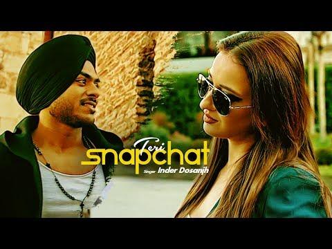 Inder Dosanjh: Teri Snapchat (Punjabi...